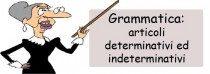 Mercoledì 26 Febbraio 2014: Introduzione agli articoli (Italiano – Grammatica)